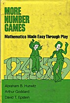More Number Games: Mathematics Made Easy…