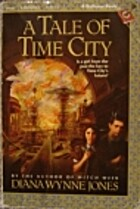 A Tale of Time City by Diana Wynne Jones