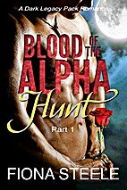 Blood of the Alpha (Part 1): Hunt: A Wolf…