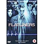 Flatliners [1990 film] by Joel Schumacher