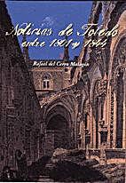 Noticias de Toledo entre 1801 y 1844 : La…
