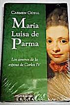 MARIA LUISA DE PARMA by Carmen Guell