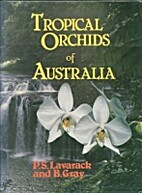Tropical orchids of Australia by P. S.…