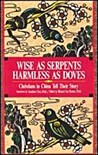 Wise As Serpents Harmless As Doves:…