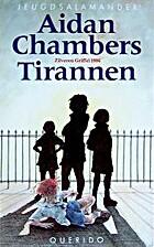 Tirannen by Aidan Chambers