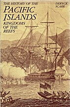 The History of the Pacific Islands: Kingdoms…