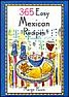 365 Easy Mexican Recipes by Marge Poore