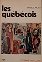 Quebecois (les) by Marcel Rioux