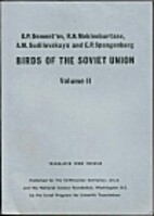 Birds of the Soviet Union: Volume 2 by G.P.…