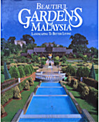 Beautiful gardens of Malaysia: Landscaping…
