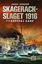 Skagerackslaget 1916 : titanernas kamp by…