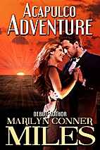 Acapulco Adventure by Marilyn Conner Miles