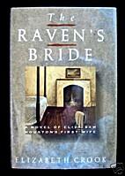 The Raven's Bride by Elizabeth Crook