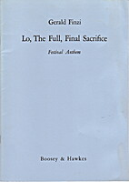 Lo, the Full, Final Sacrifice by Gerald…