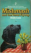 Mishmash and the Venus Flytrap (Book 5) by…
