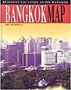 Business location guide, Bangkok : Bangkok…