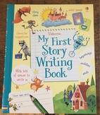 My First Story Writing Book by You