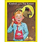 Kimball and the Toy Keeper by Donna Miller