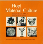 Hopi material culture : artifacts gathered…