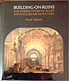 Building on Ruins: The Rediscovery of Rome…
