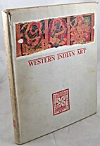Western Indian Art by Umakant Premanand Shah