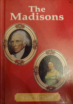 The Madisons (First Families) by Cass R.…