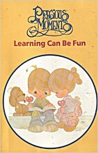 Learning Can Be Fun (Precious Moments) by…