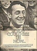 If You Could See Us Now... The Harvey Milk…