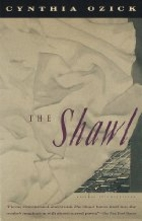 The Shawl {story} by Cynthia Ozick