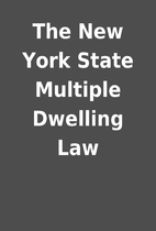 The New York State Multiple Dwelling Law
