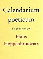 Calendarium poeticum : een galerij van dagen…