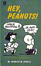Hey, Peanuts! by Charles Monroe Schulz