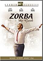 Zorba the Greek [1964 film] by Mihalis…