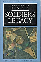 A Soldier's Legacy by Heinrich Boll