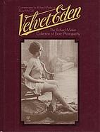 Velvet Eden by Richard Merkin