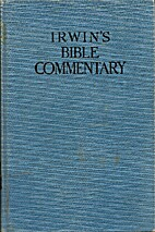 Irwin's Bible Commentary by C. H. Irwin