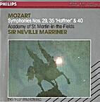 Symphonies nos. 29, 35 Haffner & 40 by…