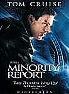Minority Report [film] by Steven Spielberg