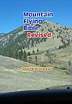 Mountain Flying Bible Revised by Sparky…