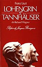 Lohengrin et Tannhauser de Richard Wagner…