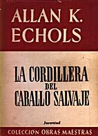 La cordillera del Caballo Salvaje by Allan…