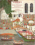 Indian Miniatures: The Property of the…