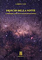 Principi della notte: l'astronomia come non…