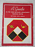A Guide to the Field Artillery Replacement…
