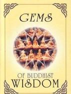 Gems of Buddhist Wisdom by Dr. K. Sri…