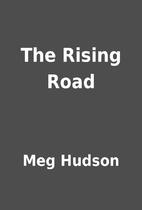 The Rising Road by Meg Hudson