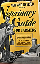 Veteranary Guide For Farmers by M. Stam