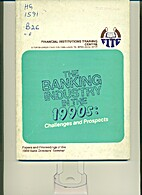 The Banking Industry in the 1990s:…