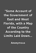 Some Account of the Government of East and…