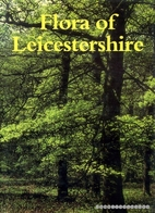 Flora of Leicestershire by A.L. Primavesi